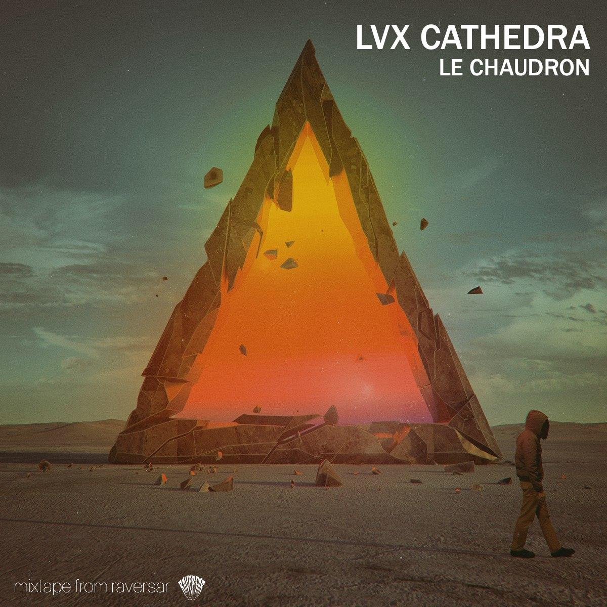 Lux Cathedra - Le Chaudron