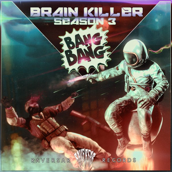 Brain Killer Season 3: Bang Bang